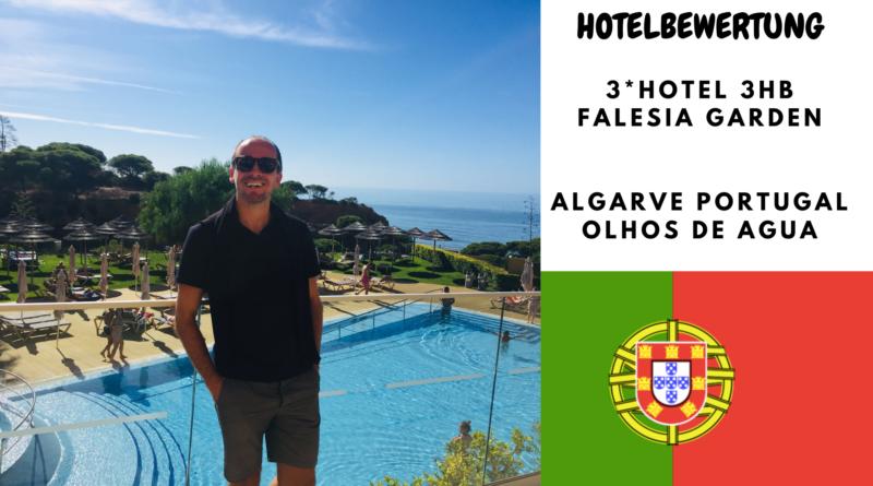 Bestes 3 Sterne Hotel an der Algarve in Portugal - 3HB Falesia Mar/Garden 1 HOTELBEWERTUNG