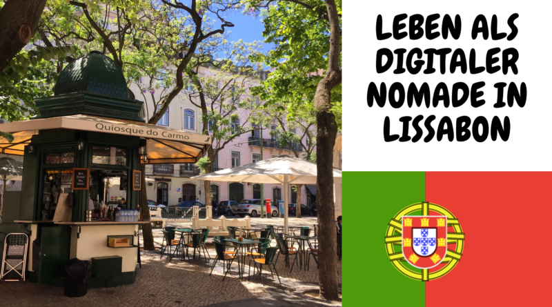 Leben digitaler Nomade Lissabon